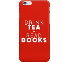 Drink Tea + Read Books (Red) iPhone Case/Skin