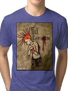 F*ck Everything Tri-blend T-Shirt