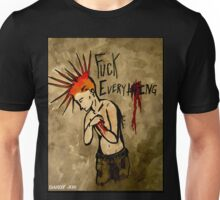 F*ck Everything Unisex T-Shirt