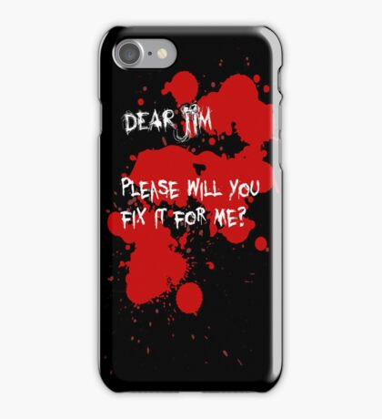 Dear Jim... (Black) iPhone Case/Skin