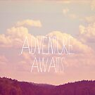 Adventure Awaits by Vintageskies