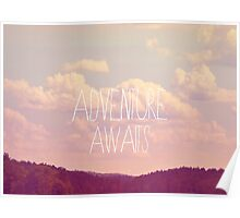 Adventure Awaits Poster