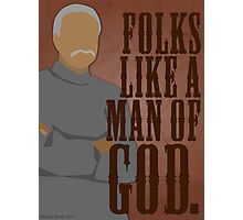 Shepherd Book - Folks Like a Man of God Photographic Print