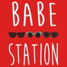 Babe Station by jabbershire
