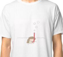 I have no idea what I'm doing Classic T-Shirt