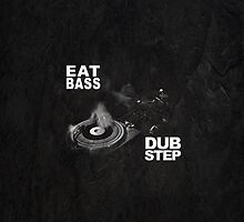 Dubstep - Eat Bass by Timo Clemens