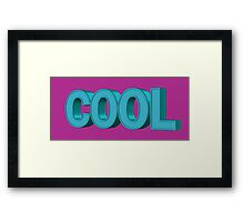 Just Cool Framed Print
