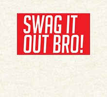 Swag It Out Bro! Hoodie