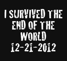 I Survived 2012 (White Text) Kids Clothes