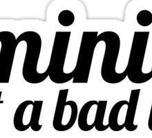 Feminism I Sticker