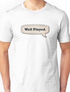 Hearthstone - Well played.  Unisex T-Shirt