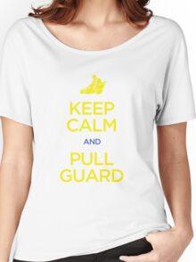 Keep Calm and Pull Guard (Jiu Jitsu) Women's Relaxed Fit T-Shirt