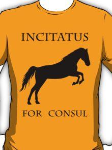 Vote Incitatus T-Shirt