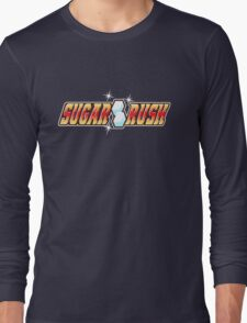 Sugar Rush! Long Sleeve T-Shirt
