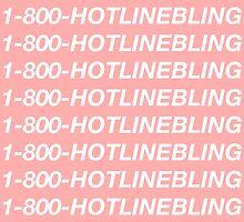 Hotline Bling by CBreithaupt