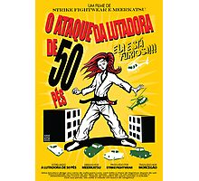 Attack of the 50 Foot Lutadora Photographic Print