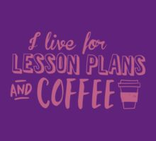 I live for LESSON PLANS and coffee by jazzydevil