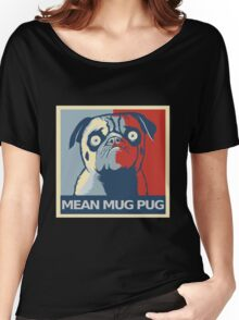"""MEAN MUG PUG - Ozzy, """"Hope"""" Women's Relaxed Fit T-Shirt"""