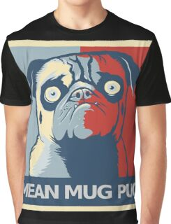 "MEAN MUG PUG - Ozzy, ""Hope"" Graphic T-Shirt"