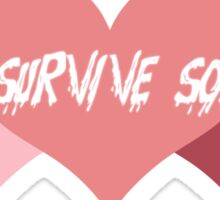 Just Survive Somehow Sticker