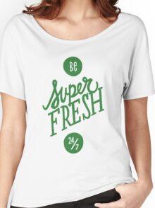 SUPER FRESH Women's Relaxed Fit T-Shirt