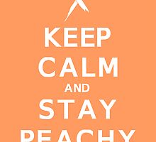 Keep Calm And Stay Peachy (Ribbon) by DParry