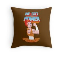We got the power Throw Pillow