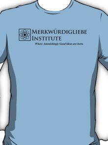 The Merkwurdigliebe Institute T-Shirt