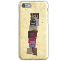 Courage; prejudice is just ignorance. iPhone Case/Skin