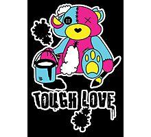 Tough Love Photographic Print