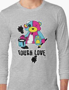 Tough Love Long Sleeve T-Shirt