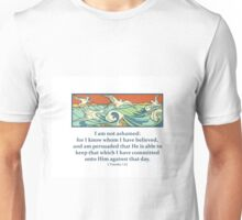 I am not Ashamed Unisex T-Shirt