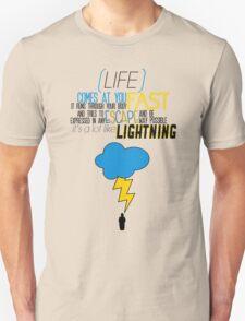 A Lot Like Lightning Unisex T-Shirt