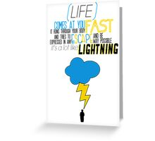 A Lot Like Lightning Greeting Card