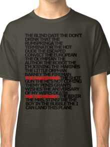 The Plays Classic T-Shirt