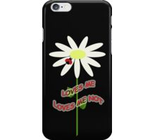 Loves me - Loves me not iPhone Case/Skin