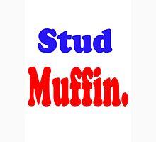Stud Muffin. T-Shirt