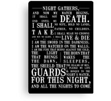 The Night's Watch Oath Canvas Print