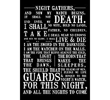 The Night's Watch Oath Photographic Print