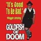 Goldfish of Doom - Maggie Bad by perilpress