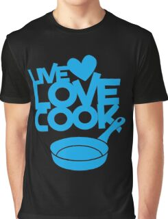 LIVE LOVE COOK with saucepan Graphic T-Shirt