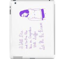 Let Me Be Brave (Purple)   iPad Case/Skin