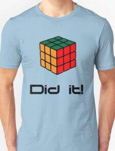 Rubix Cube - Did it! T-Shirt
