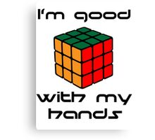 Rubix Cube - Good with my hands Canvas Print