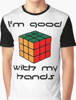 Rubix Cube - Good with my hands Graphic T-Shirt