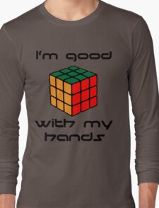 Rubix Cube - Good with my hands Long Sleeve T-Shirt