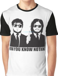 NOW YOU KNOW NOTHING Graphic T-Shirt