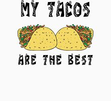 "Funny Mexican ""My Tacos Are The Best"" T-Shirt"