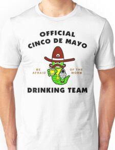 "Cinco de Mayo ""Official Cinco de Mayo Drinking Team"" Unisex T-Shirt"