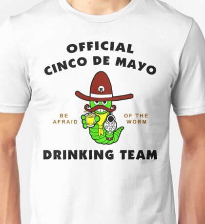 "Cinco de Mayo ""Official Cinco de Mayo Drinking Team"" Unisex T-Shirt"